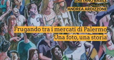 Frugando tra i mercati di Palermo. Una foto, una storia: Andrea Ardizzone e Gaetano Basile.